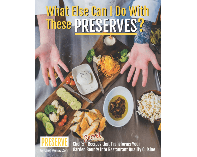 """Cover of Chef Murray Zehr's book, """"What Else Can I Do With These Preserves?"""""""