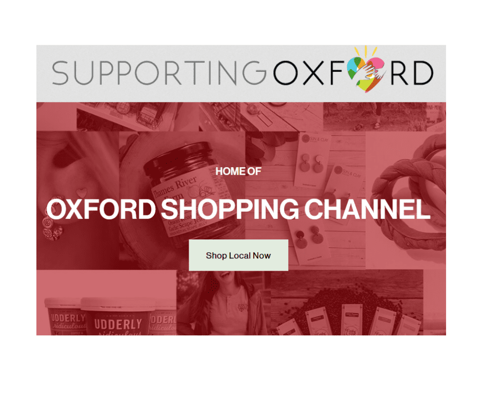 Supporting Oxford Home of Oxford Shopping Channel on background of local products