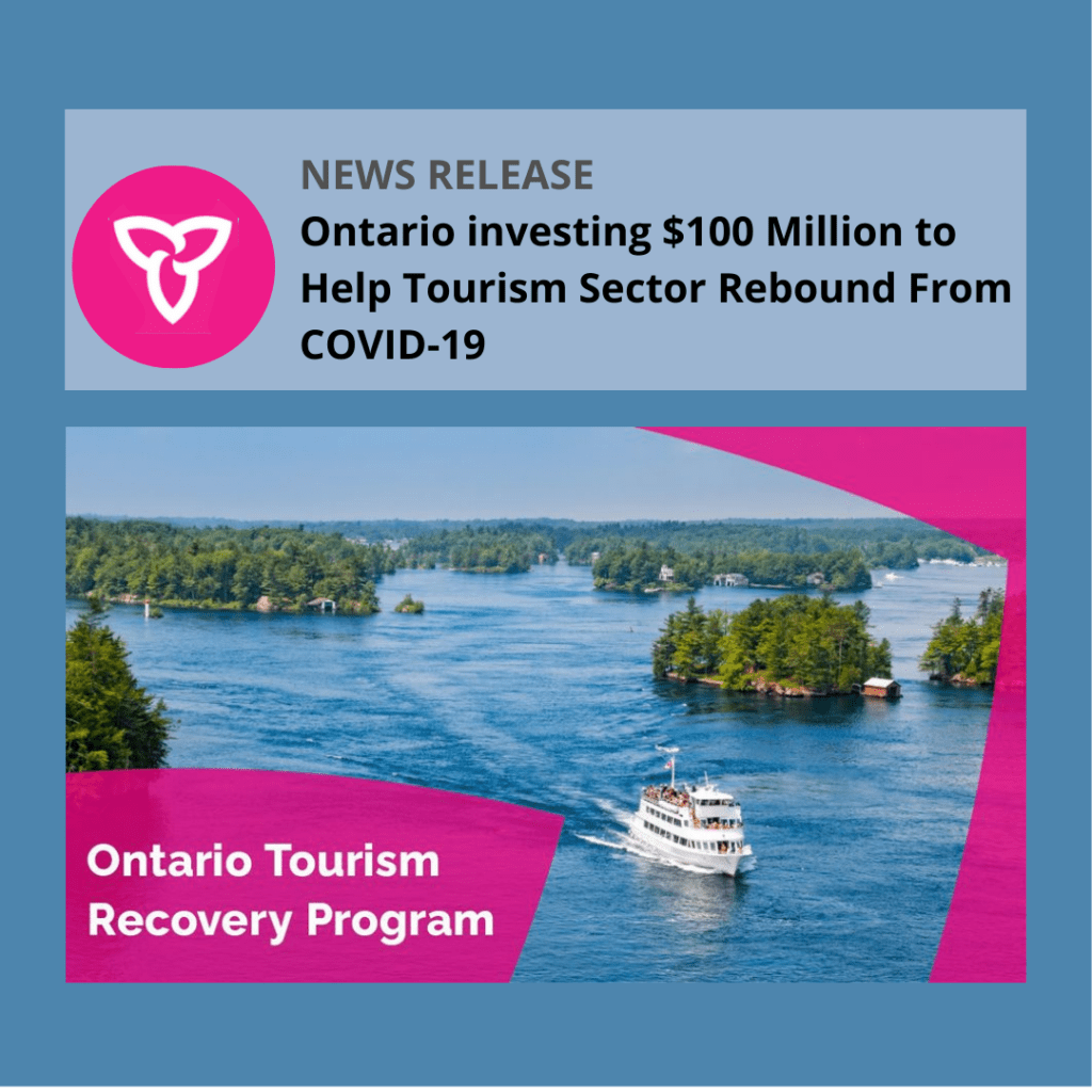 """Image of tourist boat in water with text, """"News release Ontario investing $100 Million to Help Tourism Sector Rebound From COVID-19"""" superimposed on blue background"""